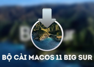 Link tải Bộ cài macOS Big Sur 11.0.1 Full Installer