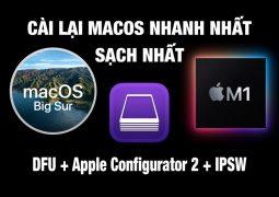 Cách cài lại macbook M1 khi gặp lỗi Restore (cài lại) Mac Silicon (M1)